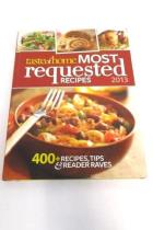 Taste of Home 2013 Most Requested Recipes 400+ Recipes Tips & Reader Raves