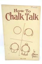 How To Chalk Talk Book By Harlan Tarbell Copyright 1924 ~ VINTAGE